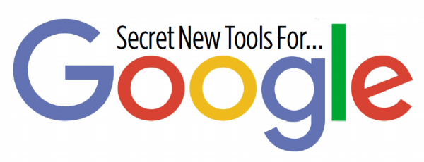 Secret New Tools For Google