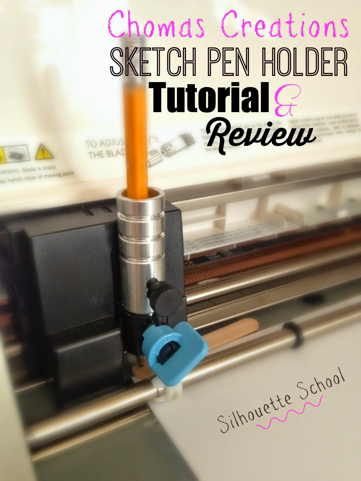 Amy Chomas, sketch pen holder, review, Silhouette tutorial