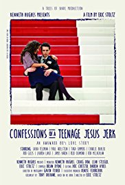 Watch Confessions of a Teenage Jesus Jerk Online Free 2017 Putlocker