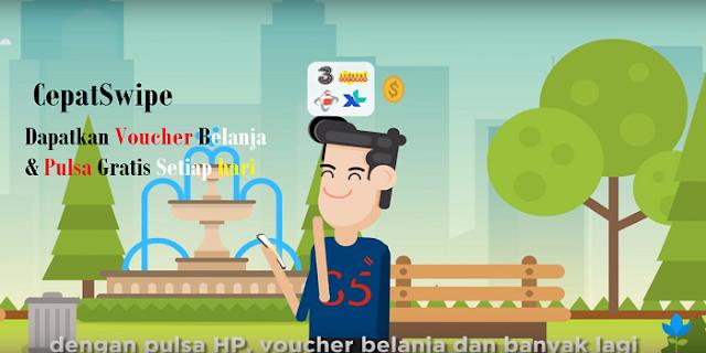 CepatSwipe : Cara Mendapatkan Hadiah Pulsa Gratis dan Voucher Belanja Gratis dari Apk CepatSwipe