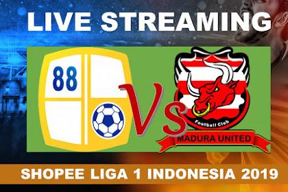 Live streaming Barito Putra Vs Madura United #Shopee Liga 1 Indonesia 2019