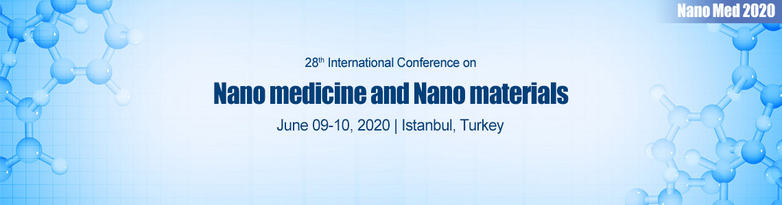 28<sup>th</sup> International Conference on  Nanomedicine and Nanomaterials
