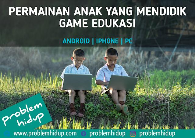 Game anak yang mendidik | Game Edukasi Terbaik