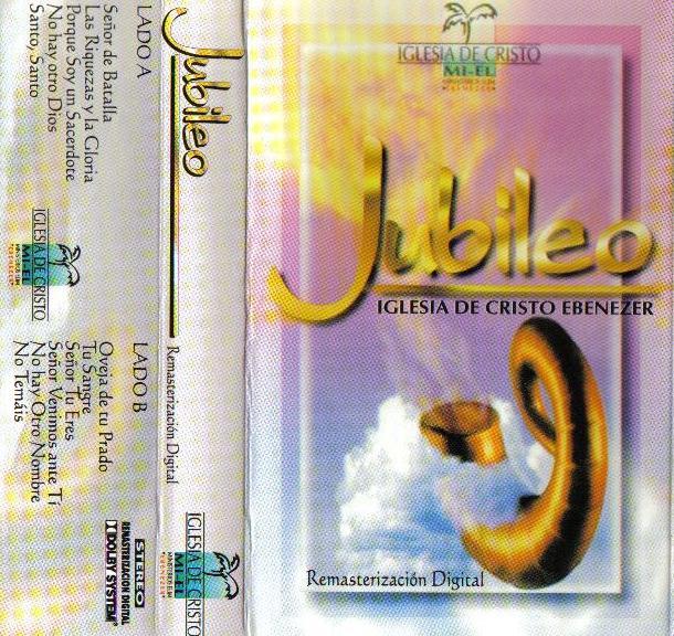 Iglesia De Cristo Ebenezer-Jubileo-