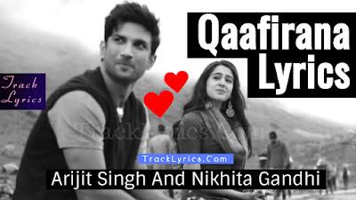 qaafirana-lyrics-kedarnath-arijit-singh-nikhita-gandh-sushant-singh-sara-ali-khan