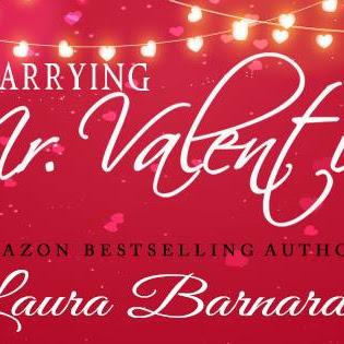 Book Blitz: MARRYING MR. VALENTINE - by Laura Bernard