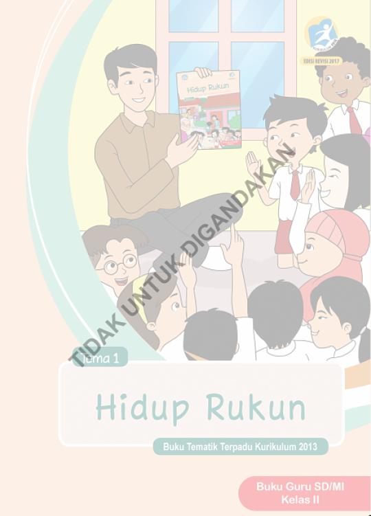 Buku Guru dan Siswa (Buku Tema) Kls 2 Kurikulum 2013 Edisi Revisi