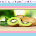 Top Based Health Benefits of Kiwi Fruits of 2018