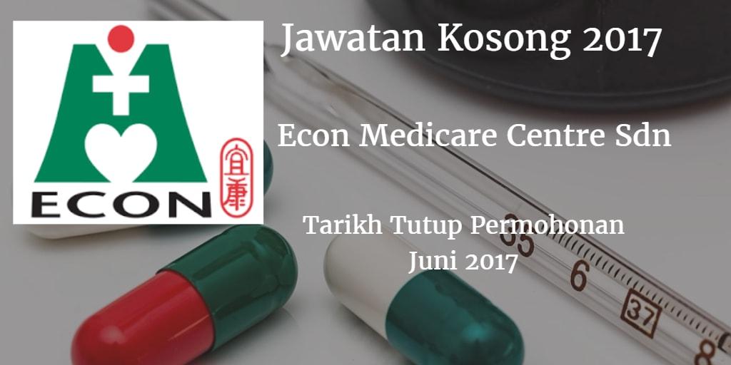 Jawatan Kosong ECON MEDICARE CENTRE SDN BHD Juni 2017