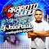CD (AO VIVO) KAKAROTO NO SÍTIOS BAR 22/04/2017 - PART DJ JOÃO PAULO MALUQUINHO