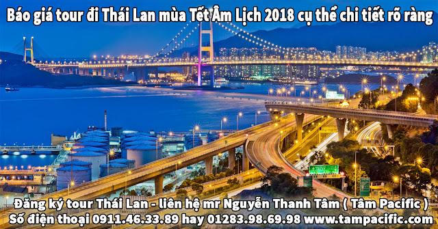 Báo giá tour đi Thái Lan mùa Tết Âm Lịch 2018 cụ thể chi tiết rõ ràng