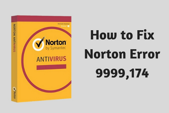 How to Fix Norton Error 9999,174?