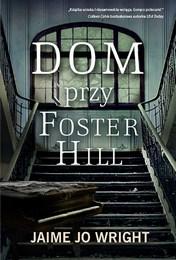 http://lubimyczytac.pl/ksiazka/4857715/dom-przy-foster-hill