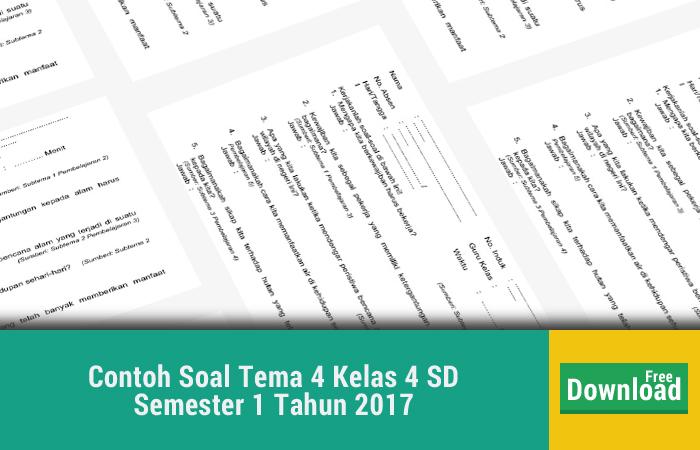Contoh Soal Tema 4 Kelas 4 SD Semester 1 Tahun 2017