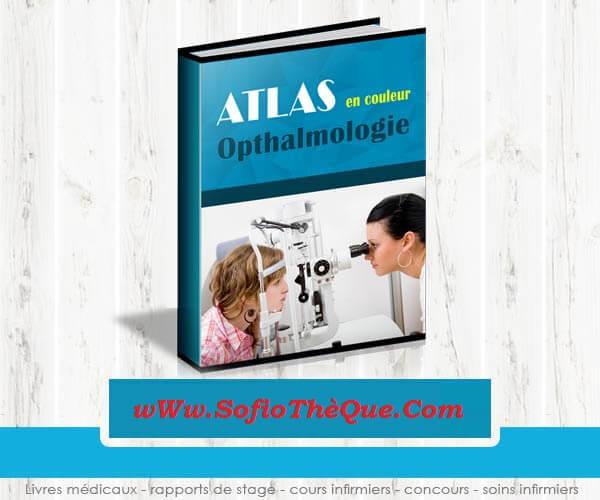 Télécharger Atlas Ophtalmologie PDF