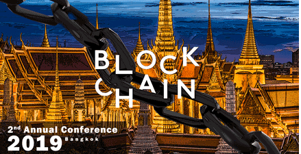 Biggest 2nd Annual Conference About Block Hedge Business 2019 At Bangkok in The Blockchain World