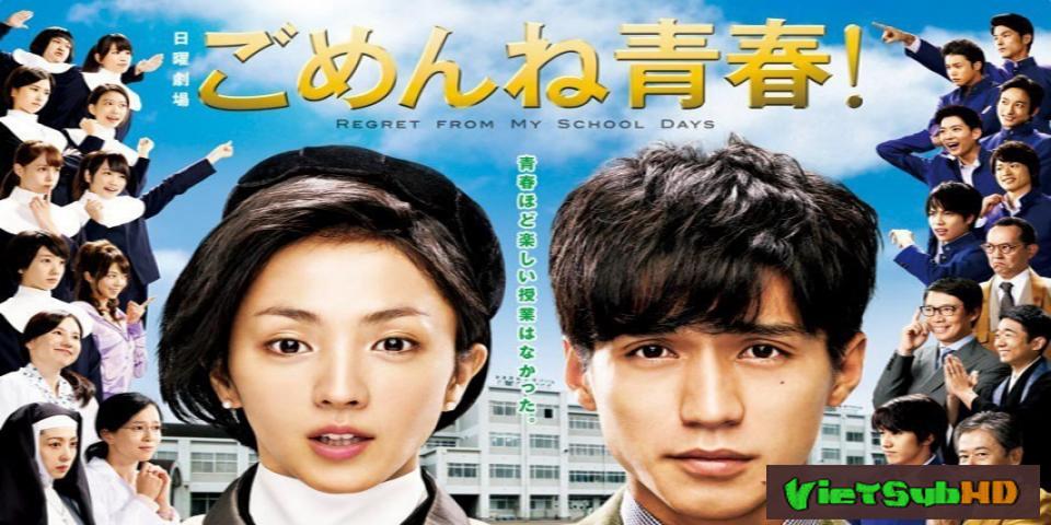 Phim Xin Lỗi Thanh Xuân! Hoàn Tất (10/10) VietSub HD | Sorry Youth! / Saving My Stupid Youth 2014