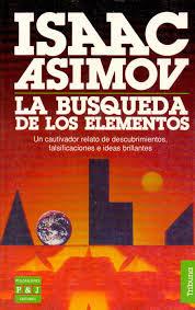 Libro La Búsqueda de los Elementos, de Asimov