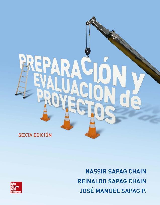 Preparación y Evaluación de Proyectos, 6ta Edición – Nassir Sapag Chain