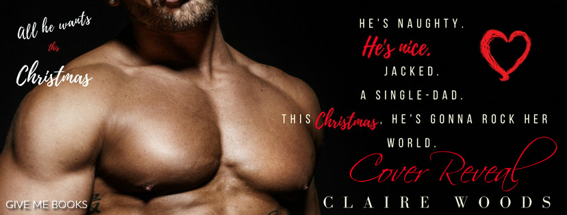 All He Wants For Christmas Cover Reveal