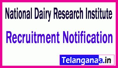 National Dairy Research Institute NDRI Recruitment Notification