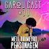 GarouCast #30 - Meu Primeiro Personagem