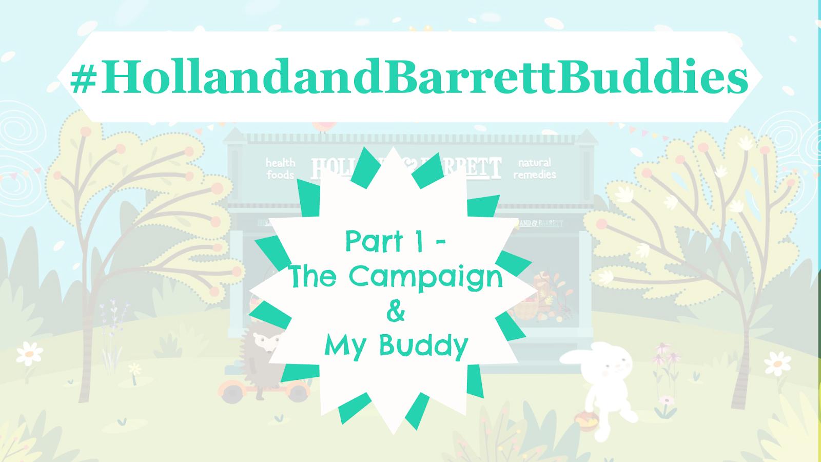 #HollandandBarrettBuddies-Holland-And-Barrett-Buddies