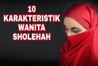 10 Karakteristik Wanita Sholehah