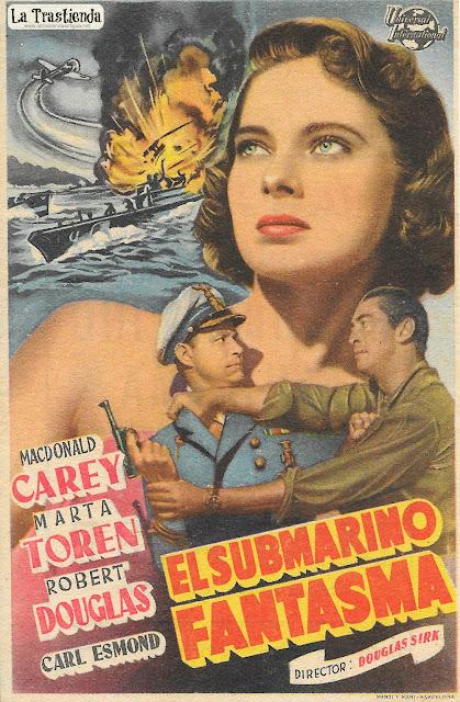 El Submarino Fantasma - Programa de Cine - Macdonald Carey - Marta Toren