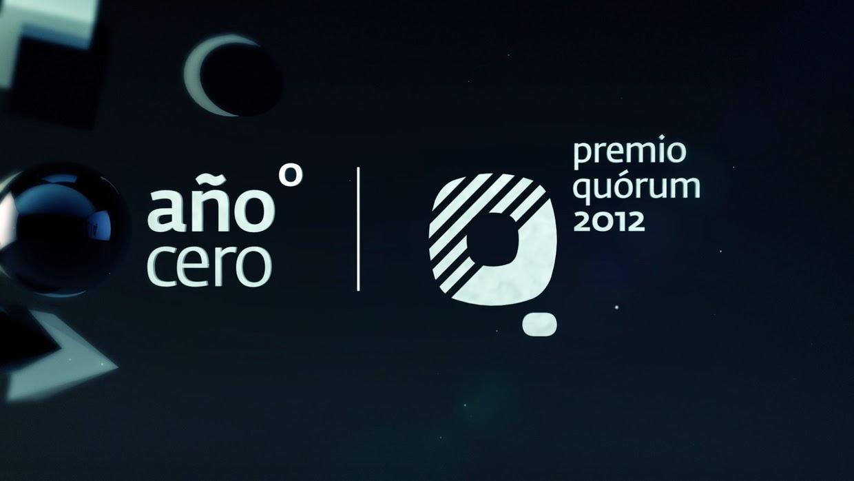 Premio Quórum 2012 - Año Cero : Cortinillas