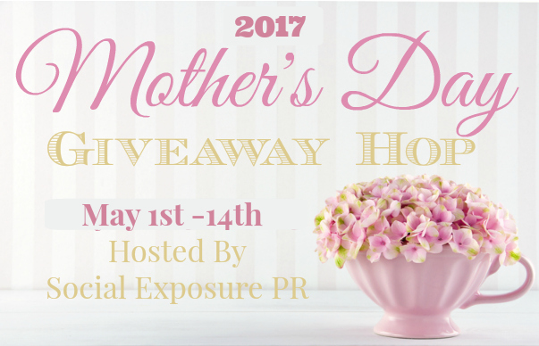 Treat your Mom to something special. Check out the 2017 Mother's Day Giveaway Hop and ENTER to WIN some fantastic prizes!