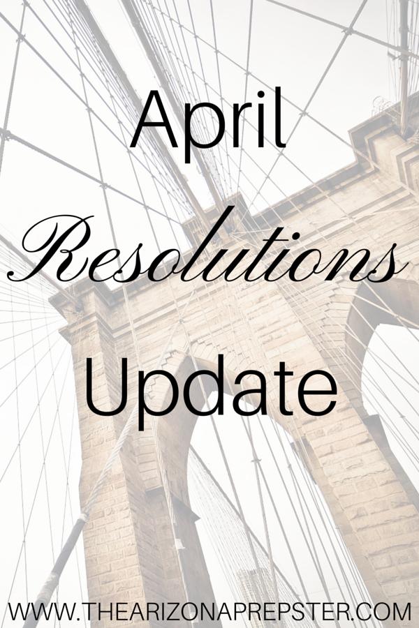 April Resolutions Update