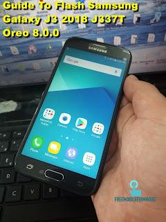 Guide To Flash Samsung Galaxy J3 2018 J337T Oreo 8.0.0 Odin Method