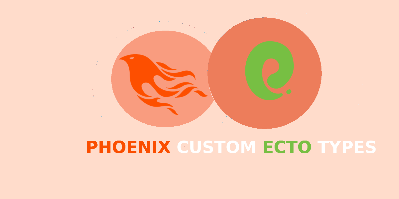 How To Create Elixir Ecto Custom Type  - Invictus Bytes