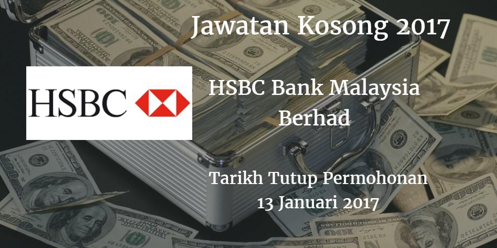 Jawatan Kosong HSBC Bank Malaysia Berhad 13 Januari 2017