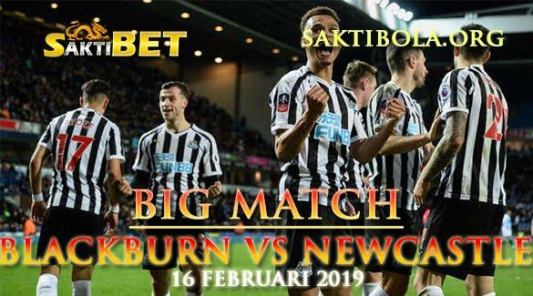 Prediksi Sakti Taruhan bola Blackburn Vs Newcastle United 16 Januari 2019