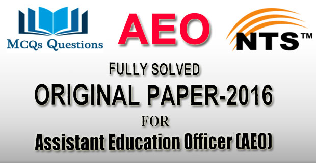 AEO NTS Test 2016 Past Paper Fully Solved