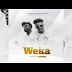AUDIO | Chege Ft  Uhuru - Weka | Download Mp3