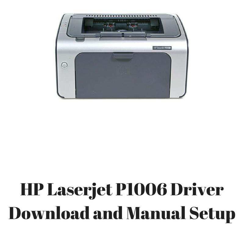 download driver for hp laserjet p1006 windows 10