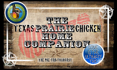 The Texas Prairie Chicken Home Companion
