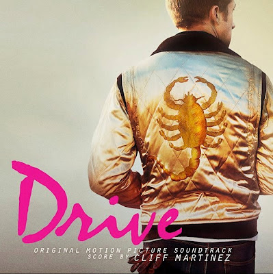 Drive - original motion picture soudtrack by Cliff Martinez