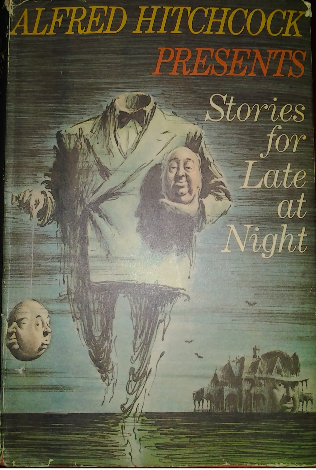 Book cover:  Alfred Hitchcock Presents Stories for Late at Night edited by Alfred Hitchcock and Robert Arthur