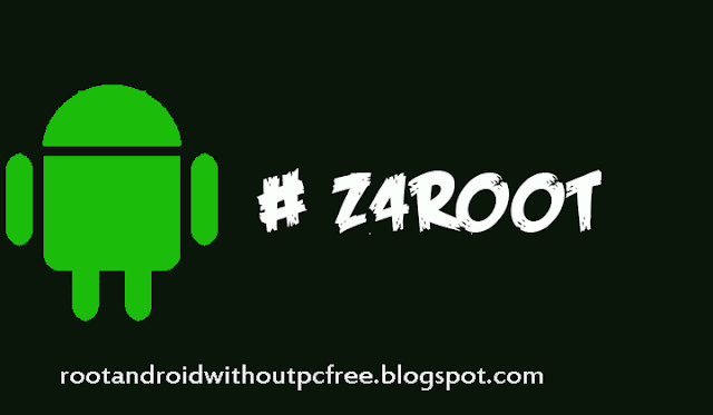 Z4Root to root android without pc