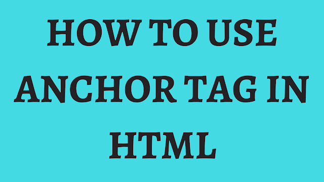 how to use anchor tag in html with example