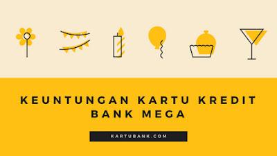 Gambar artikel 7 keuntungan menggunakan Kartu Kredit Bank Mega