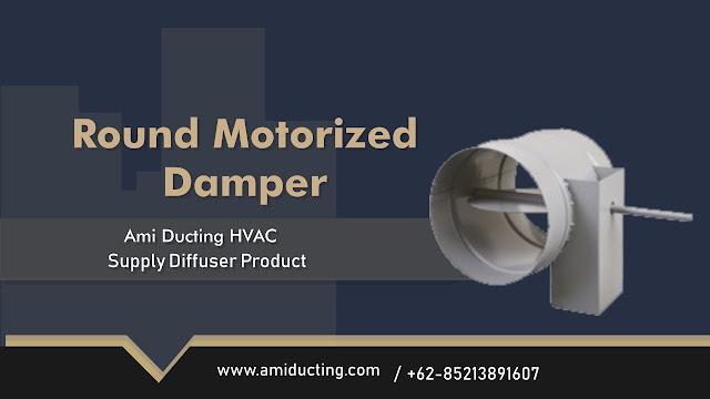 Round Motorized Damper Aksesoris Ducting