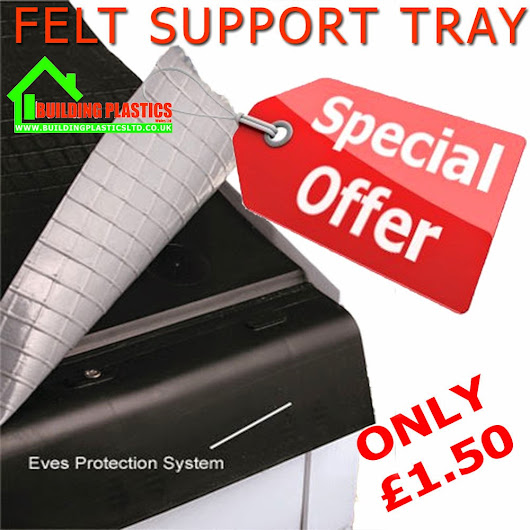 Felt Support Tray Eaves Protector special offer at Building Plastics