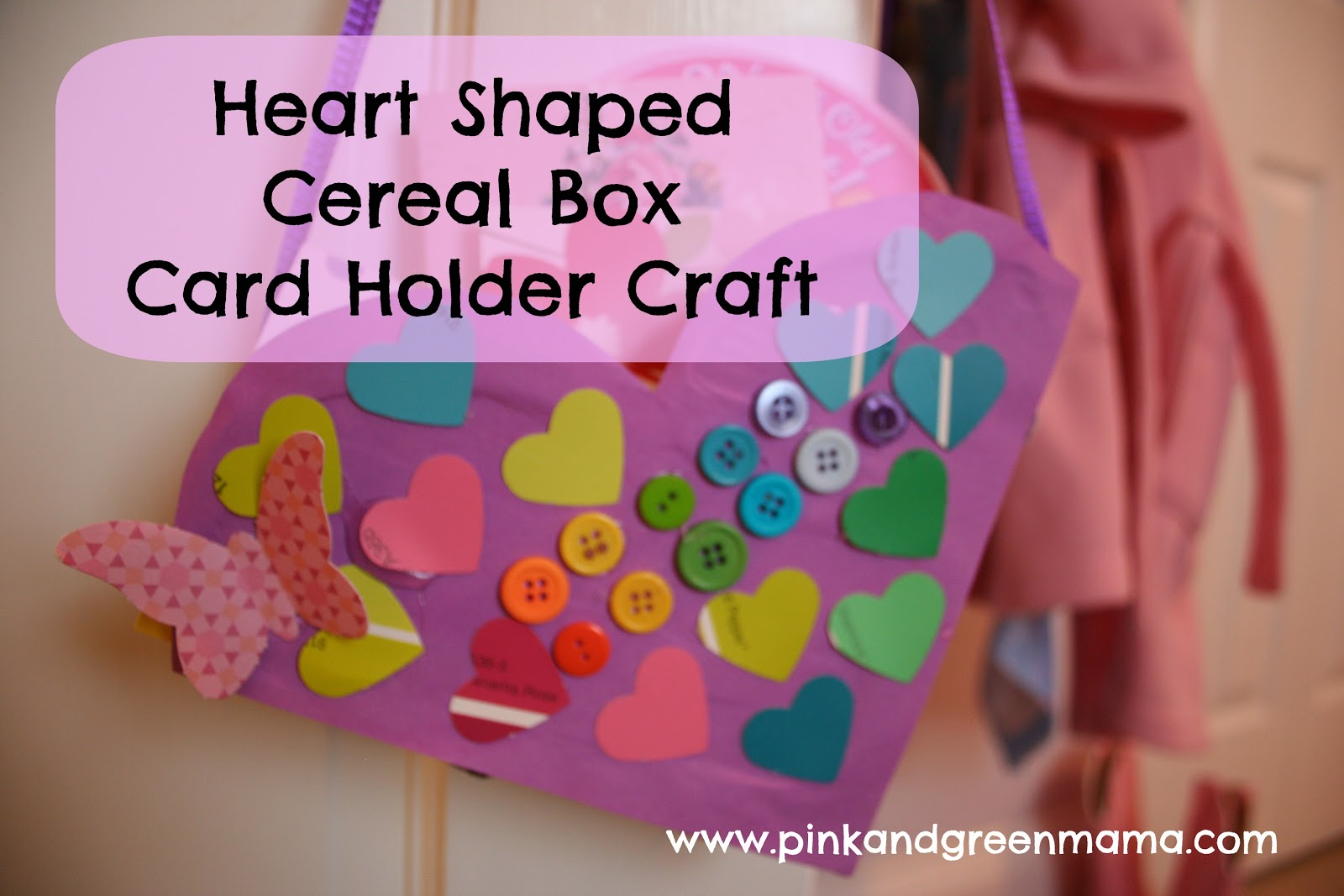 Pink and Green Mama ReCycled Cereal Box HeartShaped Valentine – Valentine Card Boxes for School