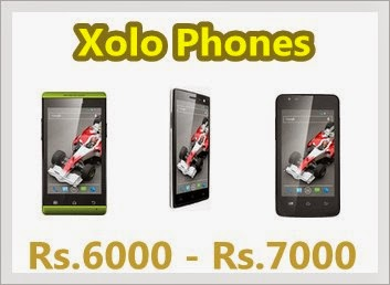Buy Xolo Android Phones Pricing between Rs.6000 to Rs.7000