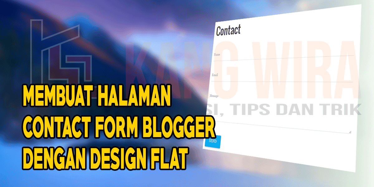 Membuat Halaman Contact Form Blogger dengan Design Flat